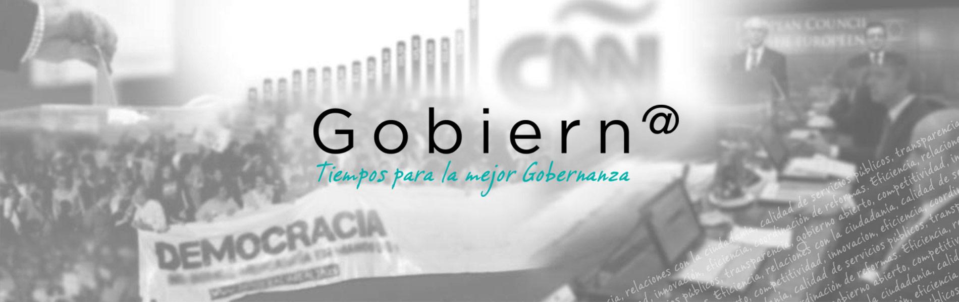 Gobiern@: Tiempos para la mejor Gobernanza